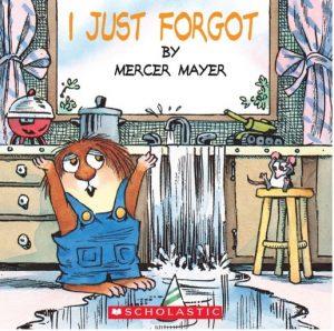 I just Forgot Book by Mercer Mayer